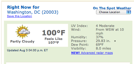 100 degrees, feels like 107